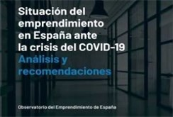 Cuatro recomendaciones políticas para reactivar el ecosistema emprendedor español por la pandemia
