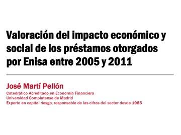 Valoración del impacto económico y social de los préstamos otorgados por Enisa entre 2005 y 2011