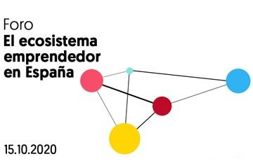"""Foro """"El ecosistema emprendedor en España"""""""