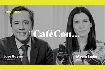 #CaféConMañana: Mireia Badía y José Bayón
