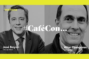 #CaféConMañana: Aitor Ajanguren y José Bayón
