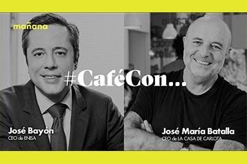 #CaféConMañana: José María Batalla y José Bayón